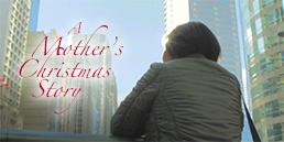 A Mother's Christmas Story