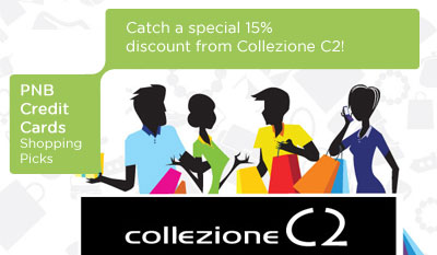 Great Discounts at Collezione C2 only from PNB